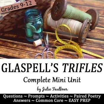 Trifles by Susan Glaspell Literature Guide, Mini Unit, Act