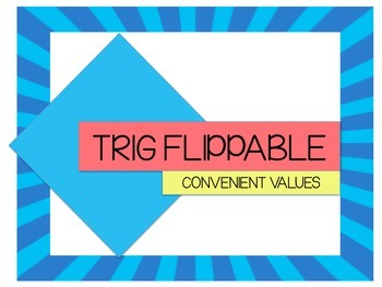 Trig Flip for Convenient Values