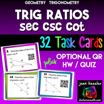 Trig Ratios of Right Triangles, Sec Csc Cot Task Cards plu