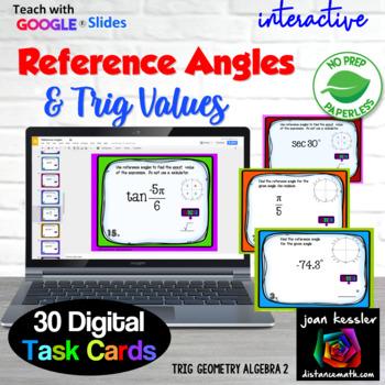 Trig Reference Angles Digital Task Cards with GOOGLE Slides