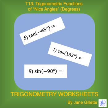 "Trigonometric Functions of ""Nice"" Angles (Degrees)"