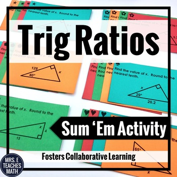 Trig Ratios Sum Em Activity