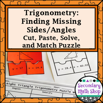 Trigonometry: Missing Sides & Angles Cut, Paste, Solve, Ma