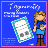 Trigonometry Proving Identities Task Cards (Trig Identitie