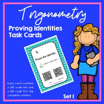 Trigonometry Proving Identities Task Cards (Trig Identitie