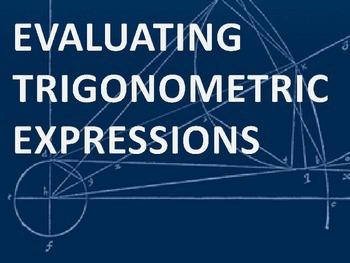 Trigonometry Review Activity - Evaluating Trigonometric Ex