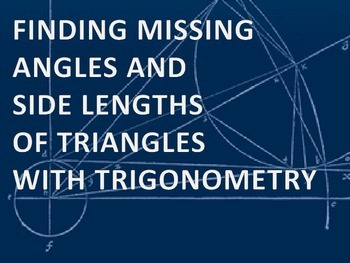 Trigonometry Review Activity - Missing Angles and Side Len
