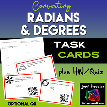Converting Radians and Degrees Task Cards with QR  and Qui