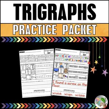 Trigraphs (3 Letter Blends) Practice Packet