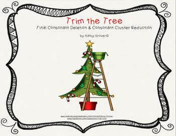 Trim the Tree: Final Consonant Deletion & Consonant Cluste