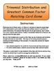 Trinomial Distribution and Greatest Common Factor Matching