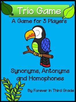 Synonyms, Antonyms and Homophones Game