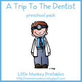 Trip To The Dentist Preschool Pack