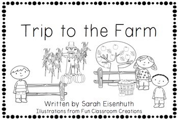 Trip to the Farm Emergent Reader and Unit (Could be emerge
