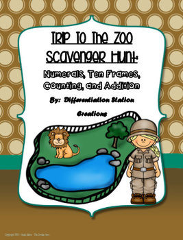 Trip to the Zoo Math Scavenger Hunt: Numerals, Ten Frames
