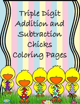 Easter Triple Digit Addition and Subtraction Coloring Page