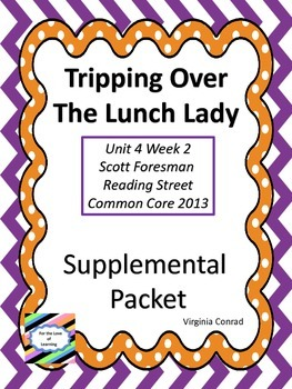 Tripping Over the Lunch Lady--Supplemental Packet--Reading