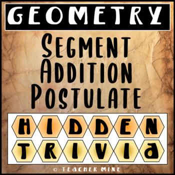 Segment Addition Postulate Hidden Trivia
