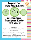 Tropical Dot Word Wall ABC's in Green