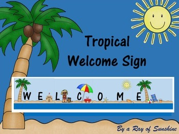 Tropical Welcome Sign