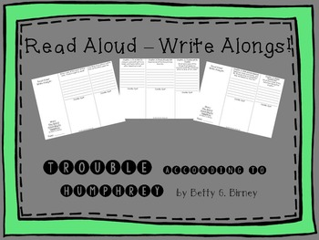 Trouble According to Humphrey Read Aloud Write Along