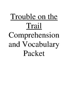 Trouble on the Trail Guided Reading Unit Level P (Rigby Le