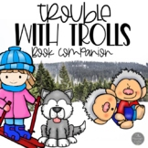 Trouble with Trolls Book Companion