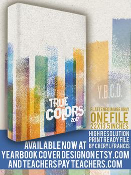 True Colors 2017 Yearbook Cover Design