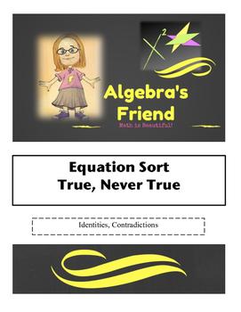 True?  Never True?  Sorting Equations