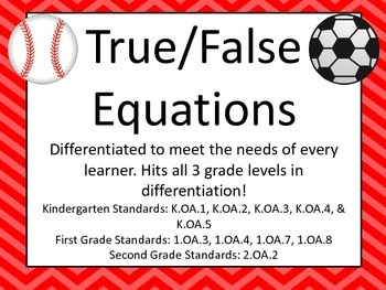 True and False Equations - Sports Theme - Differentiated!