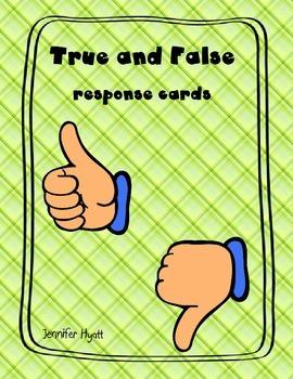 True and False response cards