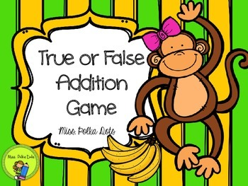 True or False Addition Activity