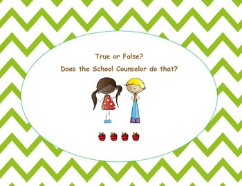 True or False? Does the School Counselor do that?