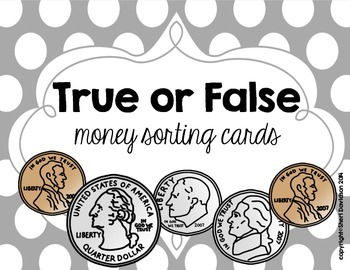 True or False Money Sorting Cards {counting coins less tha