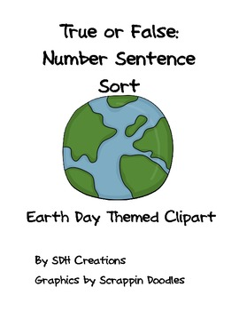 True or False: Number Sentence Sort (Earth Day Themed)