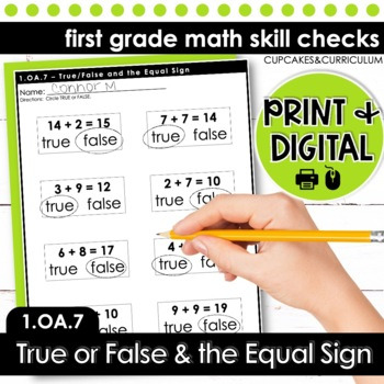 True or False and The Equal Sign - First Grade Print and Go