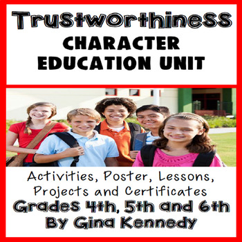 Trustworthiness Character Education Unit, Lessons, Activit