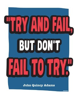 Try And Fail, But Don't Fail To Try - Quote Poster