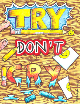 Try Don't Cry colored poster