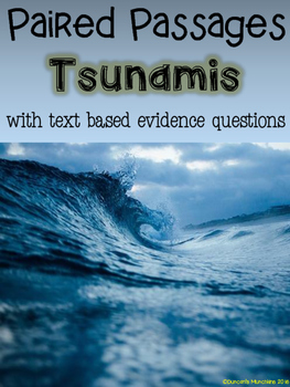 Tsunamis Paired Passages with Text Based Evidence Questions