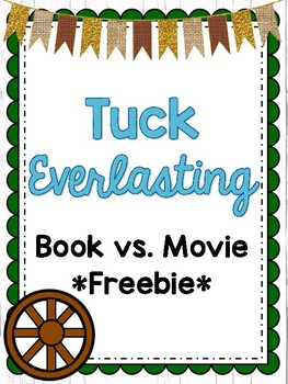 Tuck Everlasting Book vs. Movie