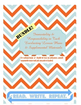 Tuck Everlasting Bundle--Immortality & Responsibility (Les