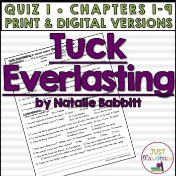 Tuck Everlasting Quiz 1 (Ch. 1-9)