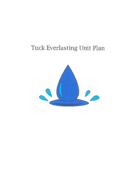 Tuck Everlasting Unit Plan