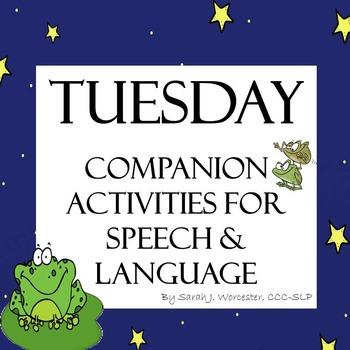Tuesday - Companion Activities for Speech & Language