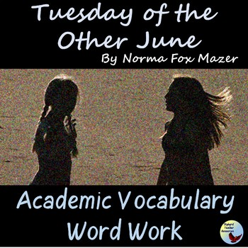 Tuesday of the Other June Academic Vocabulary & Literature