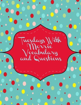 Tuesdays With Morrie Vocabulary and Questions