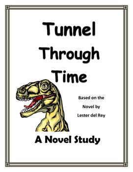 TUNNEL THROUGH TIME NOVEL STUDY
