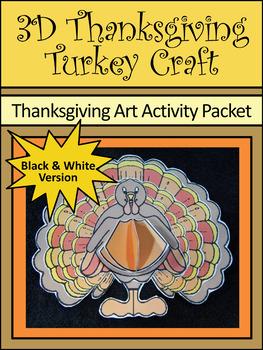 Turkey Activities: 3D Turkey Thanksgiving Craft Activity Packet