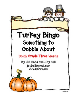 Turkey Bingo:  Dolch Grade Three High Frequency Words